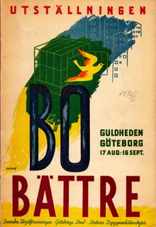 Affisch för Bo bättre-utställningen i Guldheden, Göteborg, 1945.